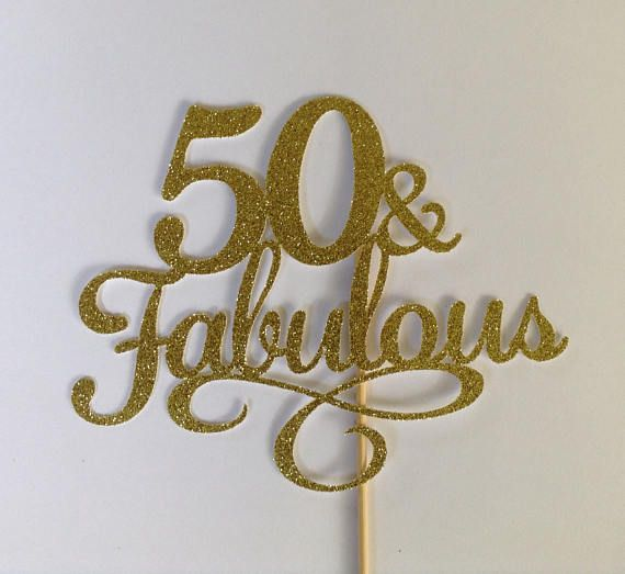 Fabulous 50 Cake Topper: This Listing Is For A Large Glitter 50 & Fabulous Cake