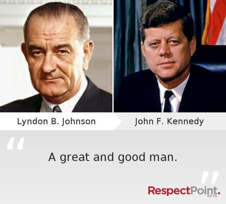 #RespectJohnFKennedy