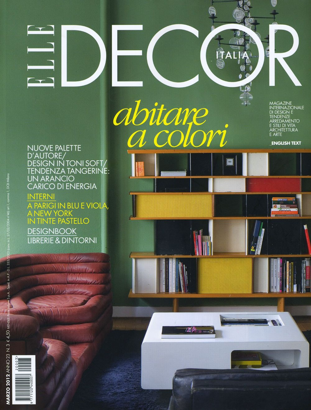 Elle decor italia google search decorazioni interni e for Case bellissime esterni