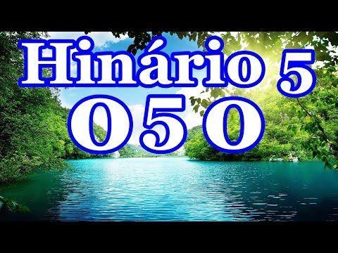 Lista 480 Hinos CCB (Com Letra) Hinário 5 Cantados - YouTube