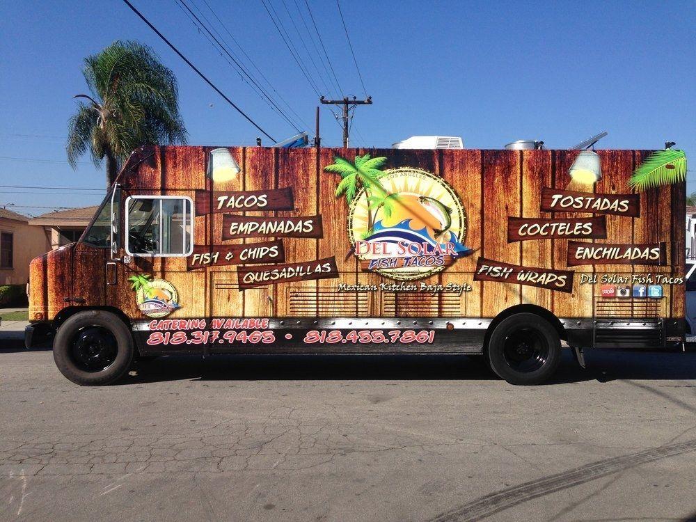 Del Solar Fish Taco Truck With Images Food Truck Taco Food