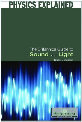 the britannica guide to sound and light physics explained by erik rh pinterest com Encyclopedia Britannica Books EB Library