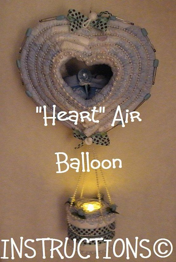 INSTRUCTIONS for a Diaper Hot Air Balloon. Diaper Cake and Night Light. Gr8 Baby Shower Gift.