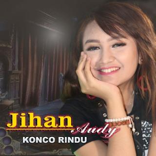 Update Terbaru Download Lagu Jihan Audy Konco Rindu Mp3 Gudang