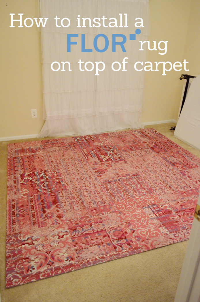 How To Use A Flor Rug On Top Of Carpet Flor Rug Rugs On Carpet