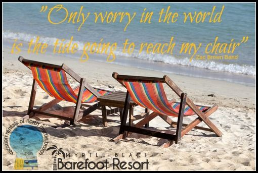 Wishing you a worry-free Monday! #Beach #Vacation #MyrtleBeach #Getaway