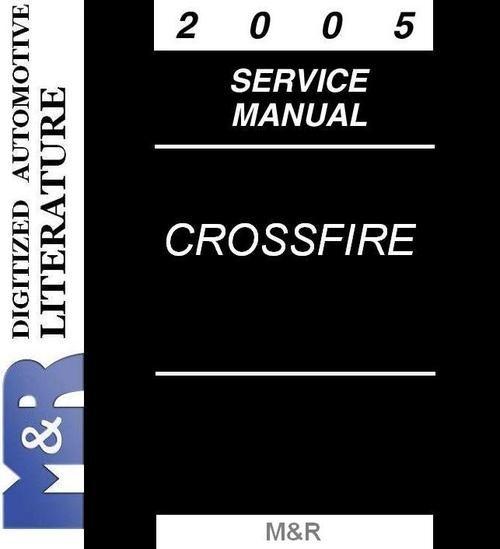 2005 Chrysler Crossfire Srt 6 Service Manual Version 6th Jeep Wrangler Chrysler Crossfire Crossfire