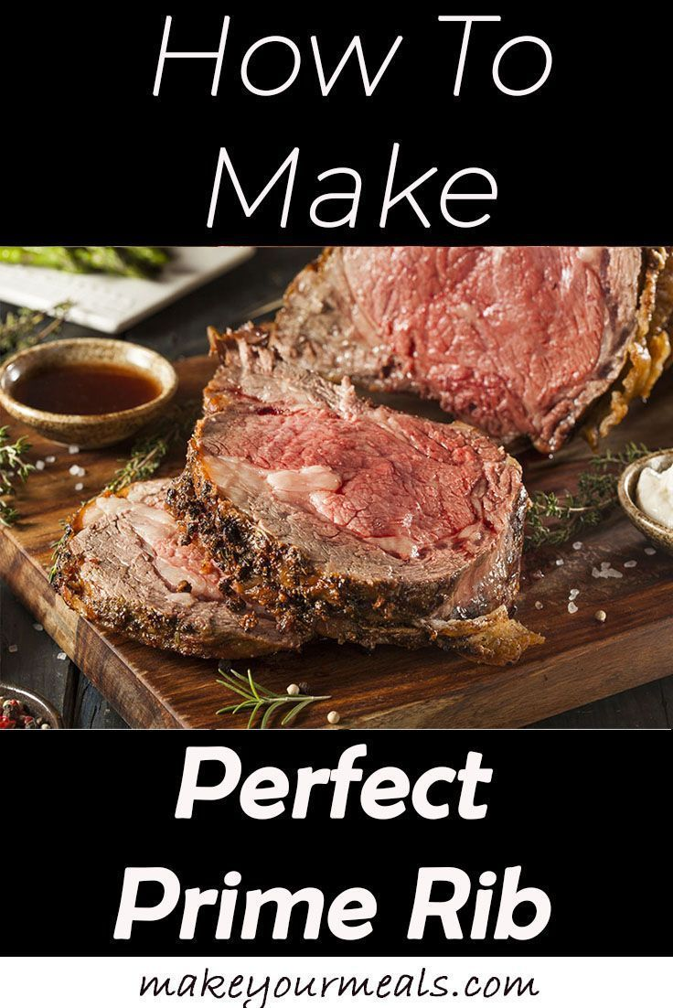 Easy Prime Rib Roast Recipe Melt In Your Mouth Goodness Moist and delicious Prime Rib recipe Comes out perfect every time