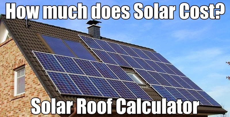 Solar Roofing Calculator - Estimate costs to install Solar PV - roofing estimate