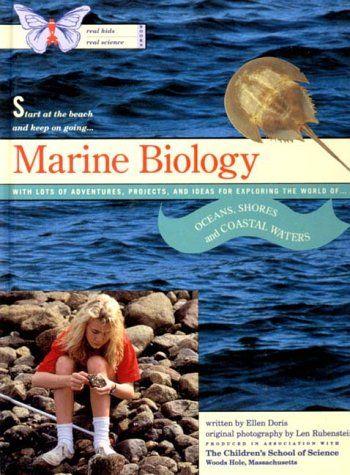 Marine Biology (Real Kids Real Science Books) by Ellen Doris https://www.amazon.com/dp/0500190070/ref=cm_sw_r_pi_dp_x_K4k.xbFMZ2JD2