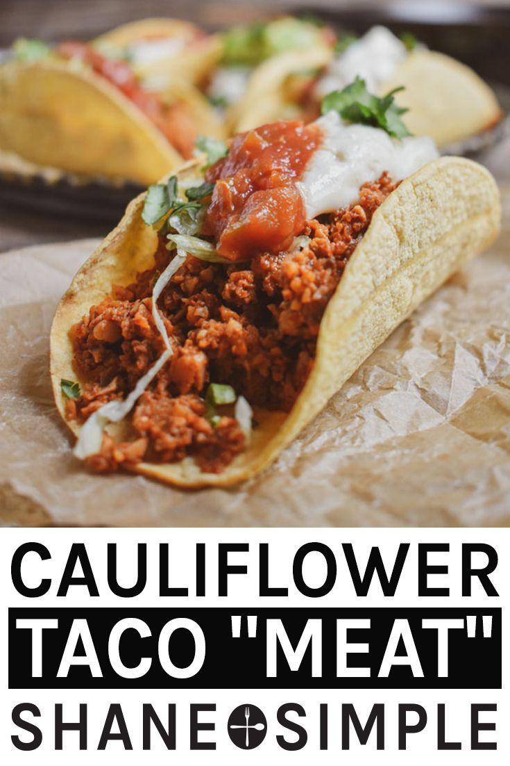 Cauliflower Mushroom Walnut Vegan Taco Meat Recipe | Shane & Simple