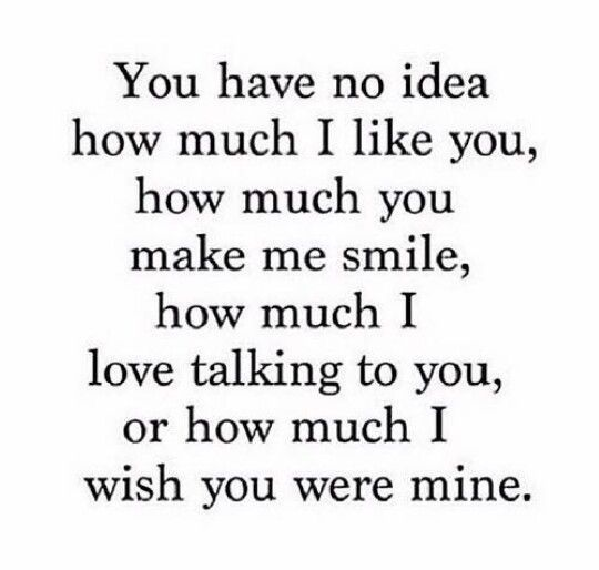 How Do You Tell Someone You Like Them Quotes