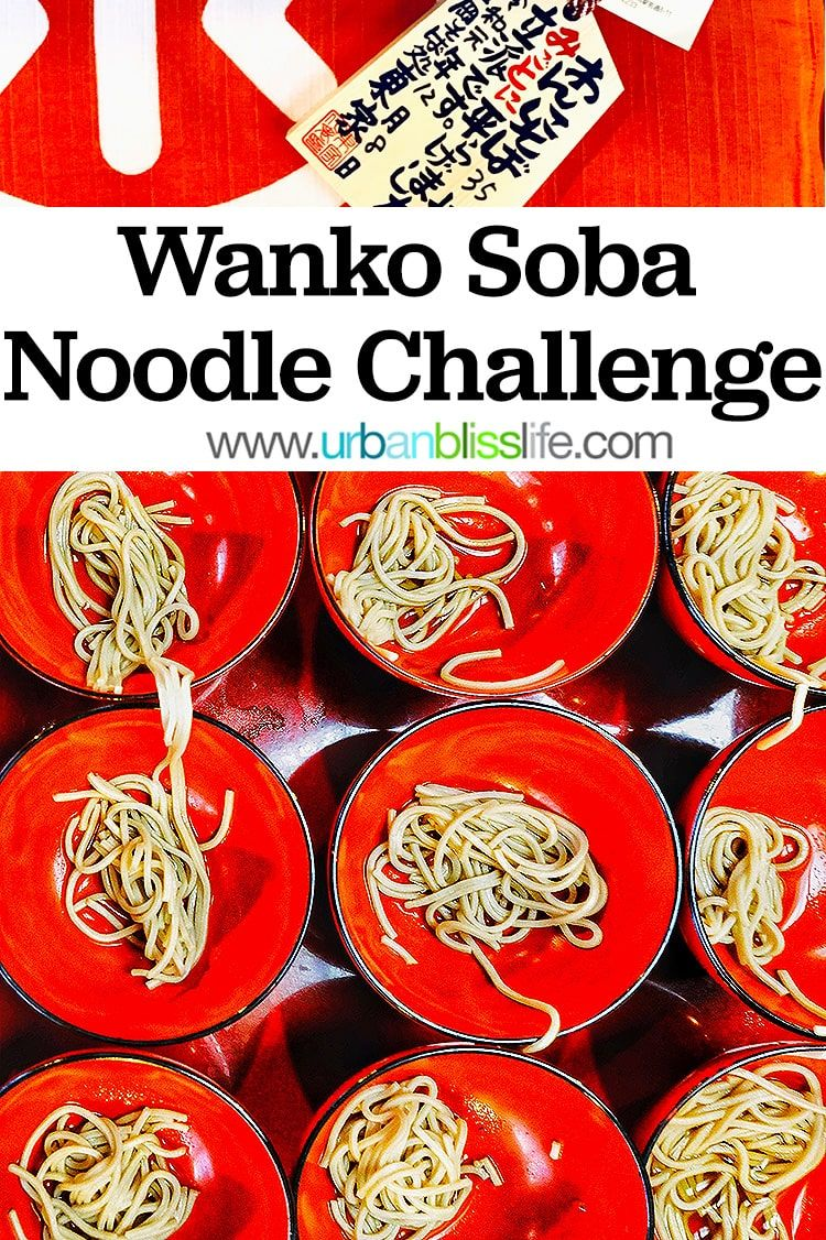 Foodie Travels Take The Wanko Soba Challenge In Japan In 2020 Japan Food Culinary Travel Travel Food