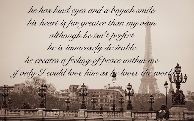 -unknown. Saw this on someone's Facebook and loved it :)   #quotes #love #boys #lovequotes #paris #beautiful