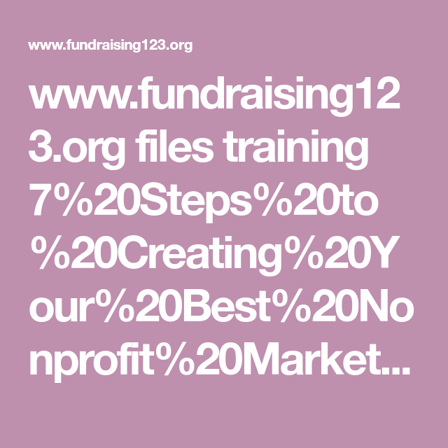 7 Steps To Creating Your Best NonProfit Marketing Plan