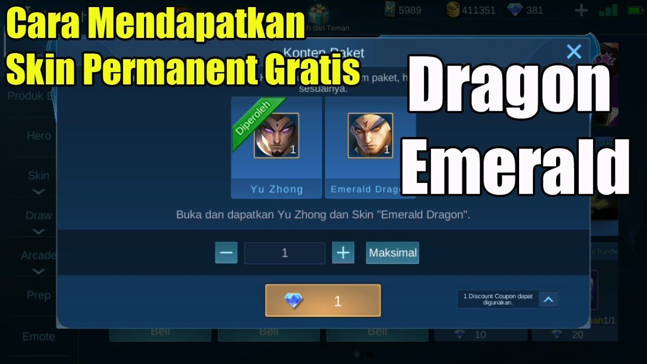 Cara Mendapatkan Skin Permanent Gratis Skin Yu Zhong Emerald Dragon Dragon Produk