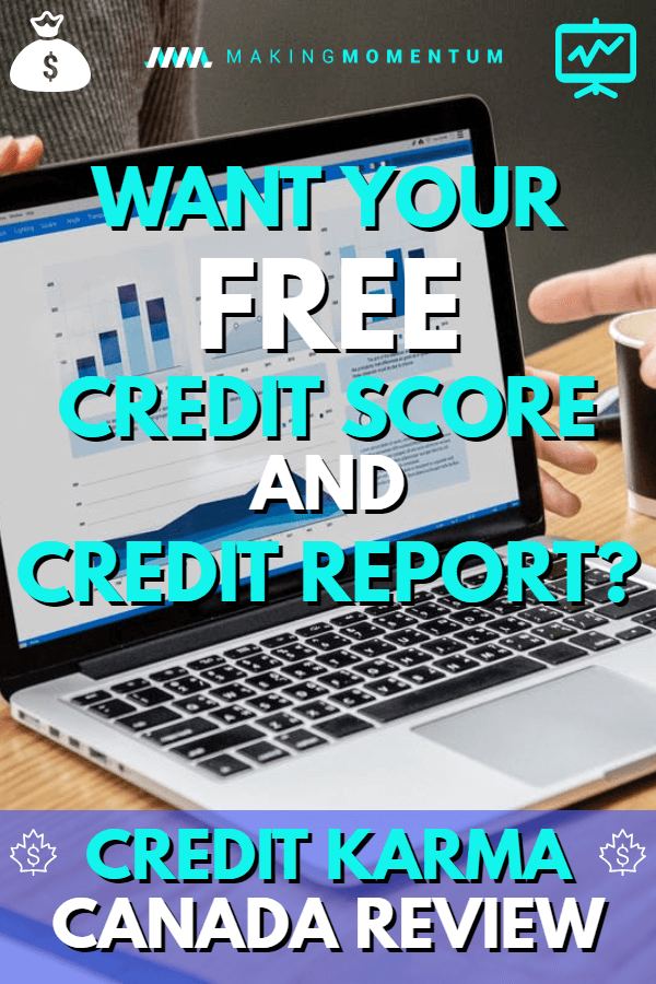 Credit Karma Canada Review 2019 How To Get Your Free