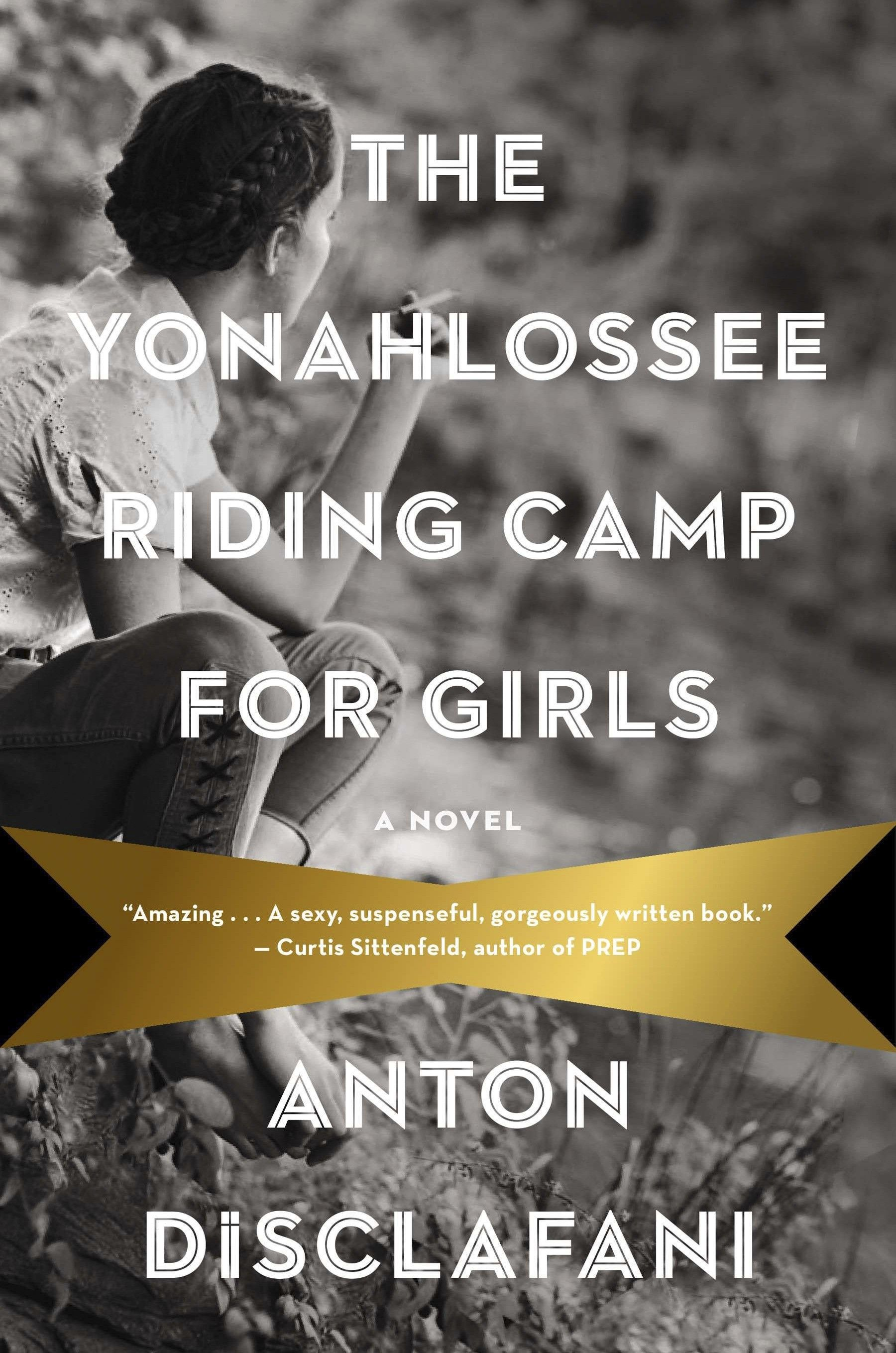 The Yonahlossee Riding Camp For Girls - After her mysterious role in a family scandal, 15-year-old Thea A