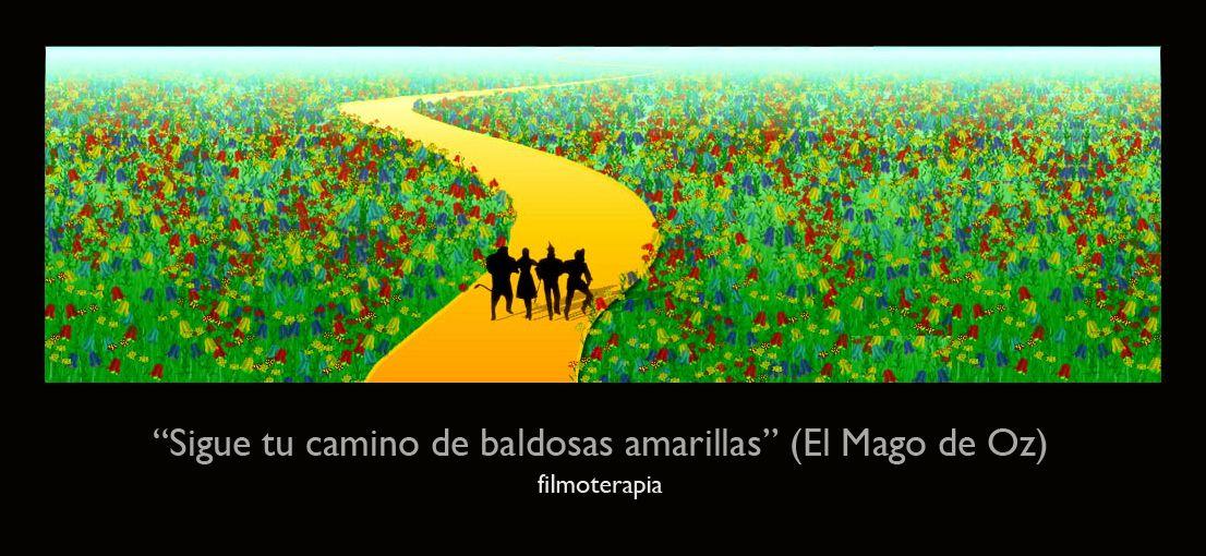 Sigue Tu Camino De Baldosas Amarillas El Mago De Oz
