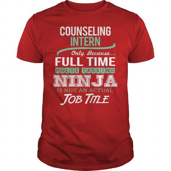Awesome Tee For Counseling Intern T Shirts, Hoodies, Sweatshirts. GET ONE ==> https://www.sunfrog.com/LifeStyle/Awesome-Tee-For-Counseling-Intern-144196242-Red-Guys.html?41382