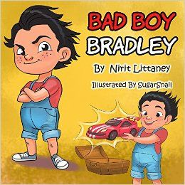 Children's book : Bad Boy Bradley. Bedtime story for kids, Early readers, Picture book for kids, Values, Kids book ages 3-8. Happy children books collection, book 3 - Kindle edition by Nirit Littaney, SugerSnail. Children Kindle eBooks @ Amazon.com.