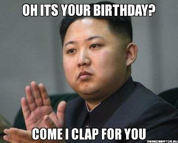 bc3ee20c29572489169850792023b427 come i clap funny happy birthday meme hbd pinterest funny
