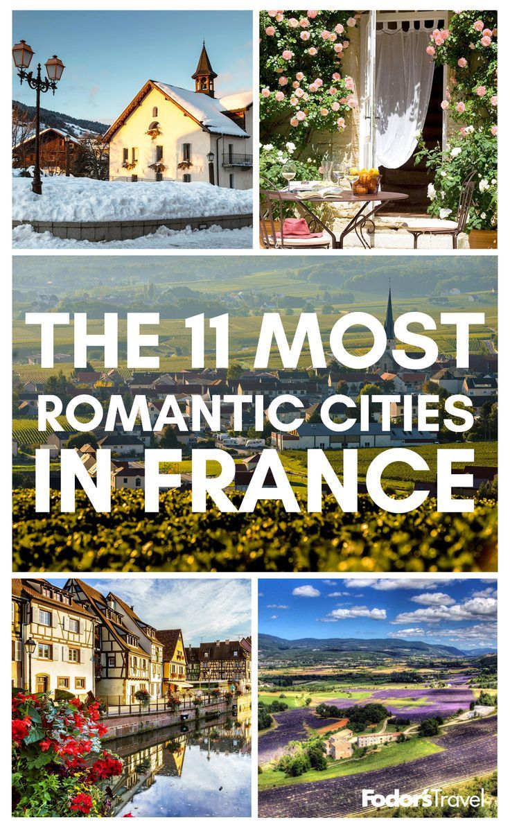 The 11 Most Romantic Cities In France (With Images