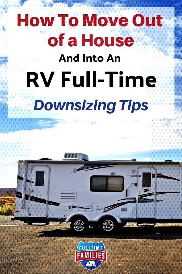 How to Downsize and Simplify for Full-time RV Life -  Are you planning to leave your house to live