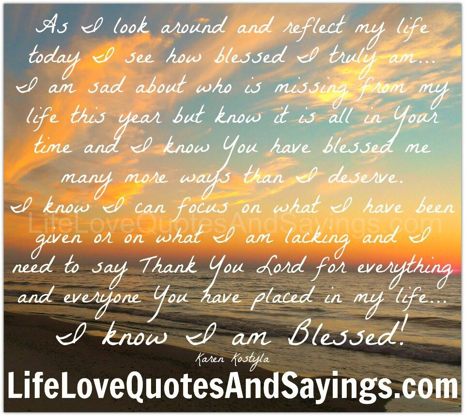 Today Quotes About Life I Am Truly Blessedno Matter What Happens In Life.quotes And