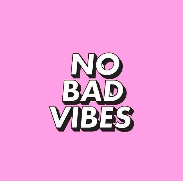 No bad vibes. | Quotes | Pinterest | Wise words