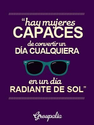 Hay mujeres capaces...
