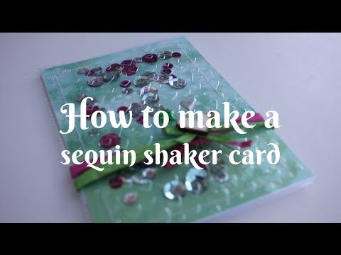 How to make a sequin shaker card