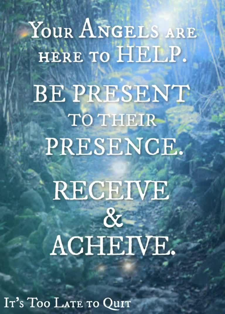 Be Present to the Presence of your angels!