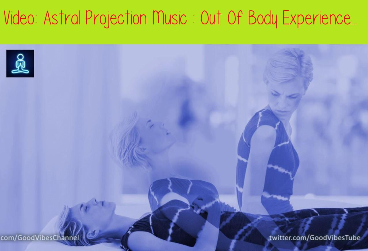 Astral Projection Music : Out Of Body Experience | Binaural