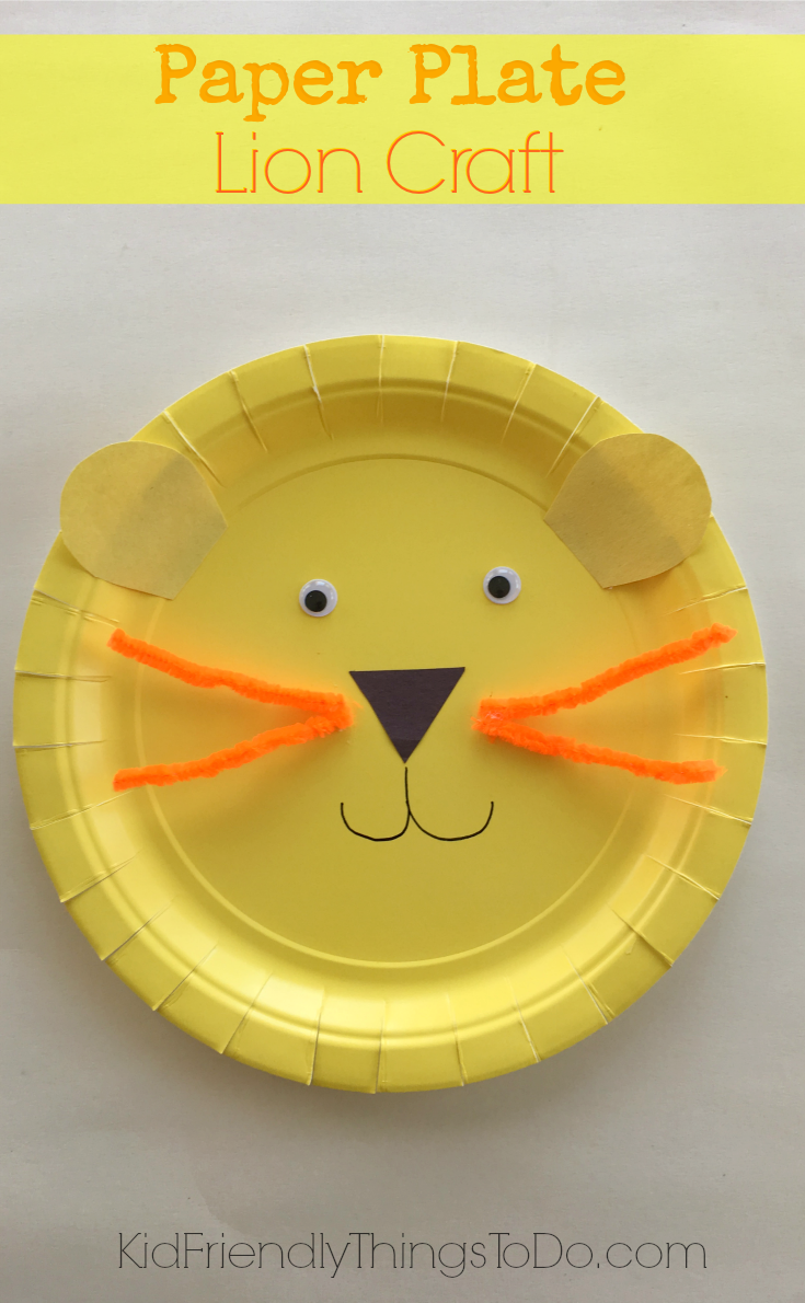 Simple fun to make and so adorable Lion Paper Plate craft for kids - KIdFriendlyThingsToDo.com & Easy to Make A Lion Paper Plate Craft for Kids | Paper plate crafts ...