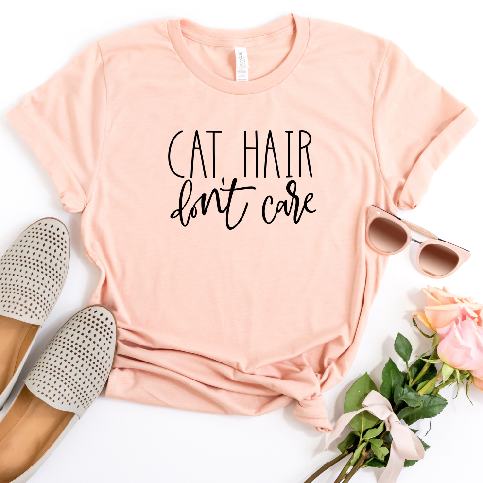 Cat Hair Don't Care Shirt, Gift for Cat Lover Mom shirts
