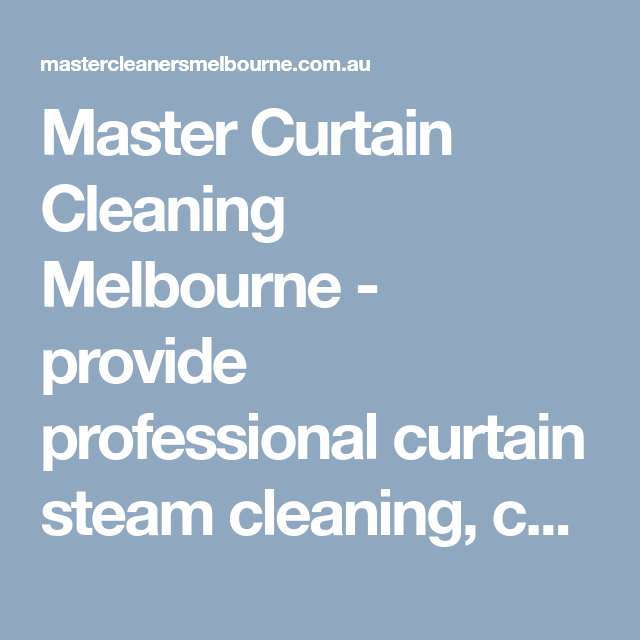 Master Curtain Cleaning Melbourne