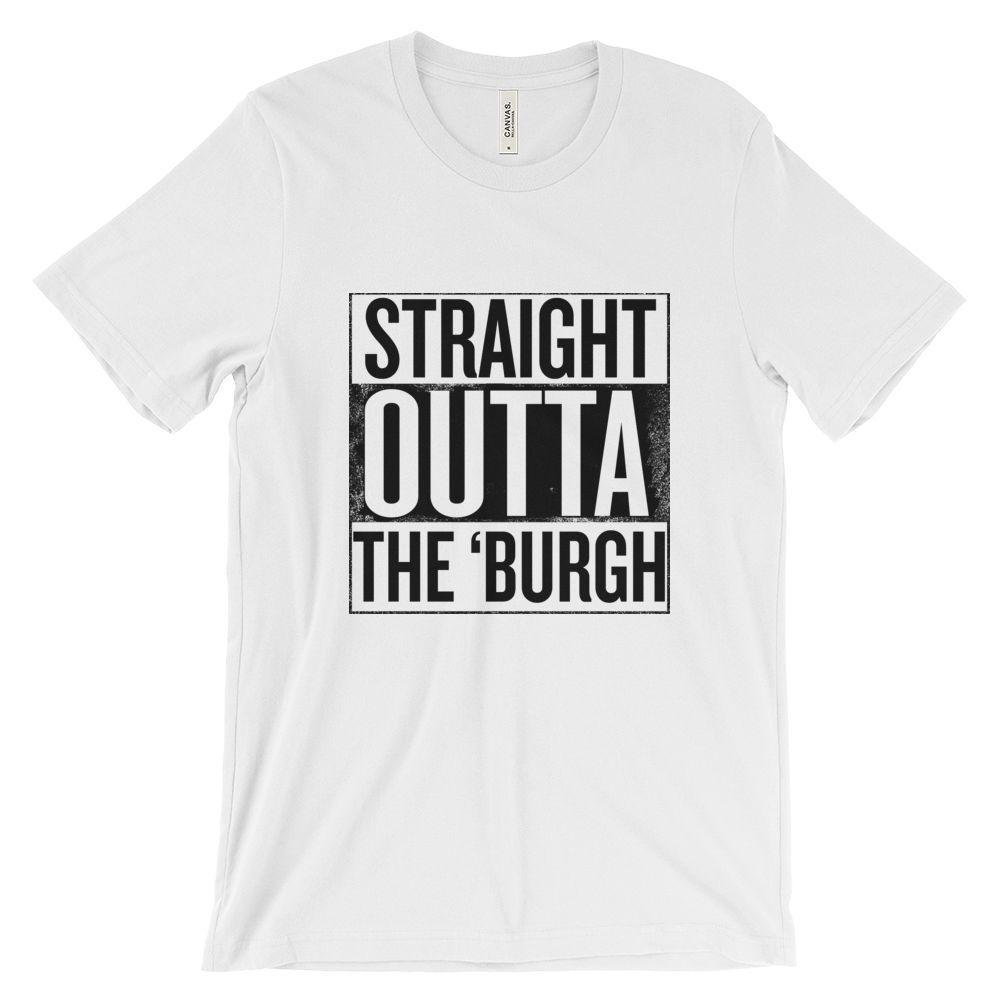 Straight Outta The 'Burgh T-Shirt