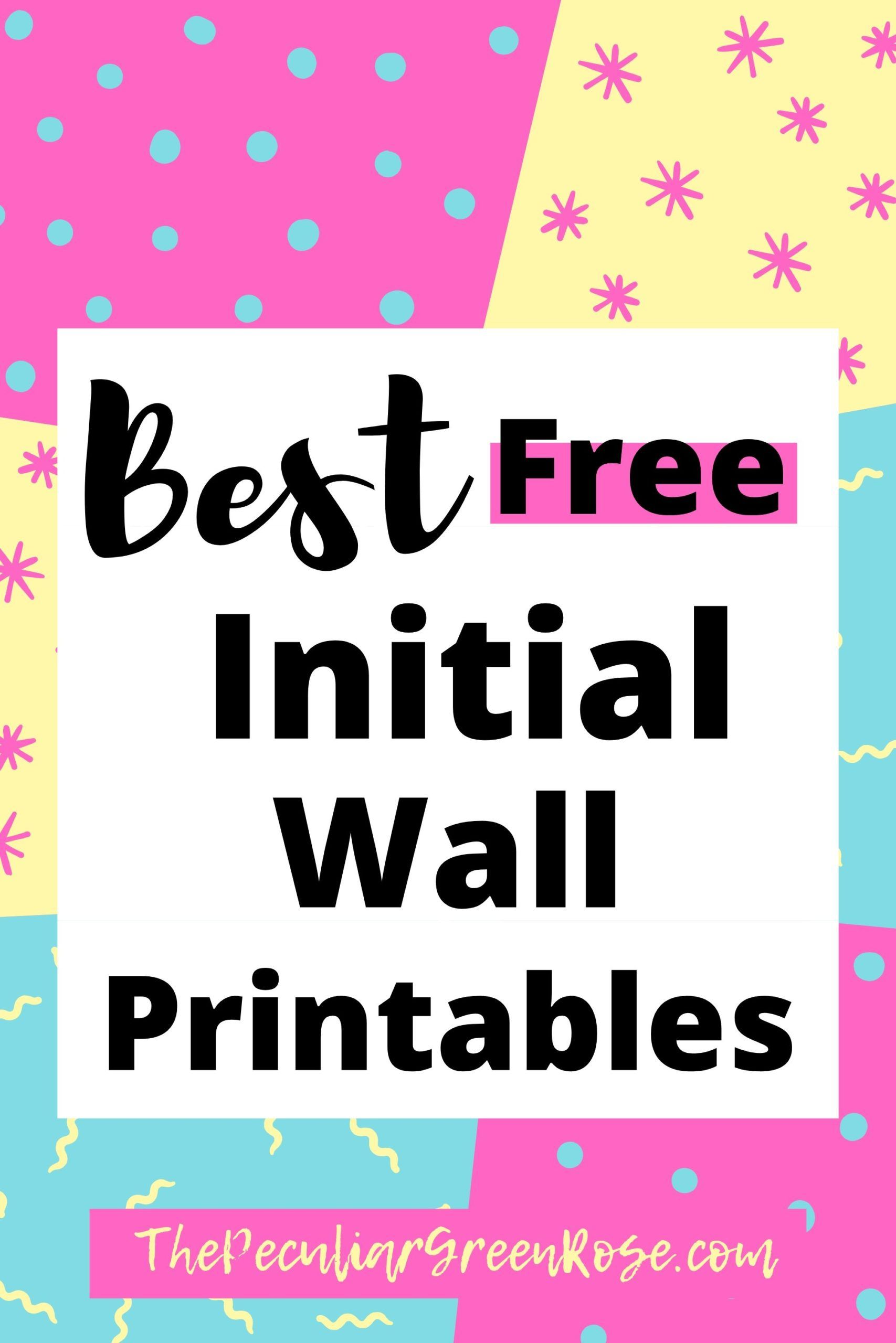 Best Free Initial Wall Printables (A Z Initial wall