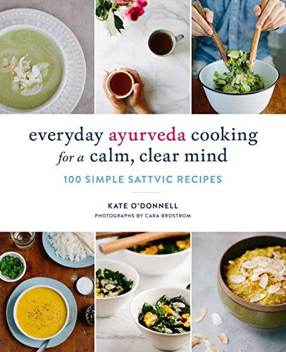 Paleo diet everyday ayurveda cooking for a calm clear mind 100 food forumfinder Image collections