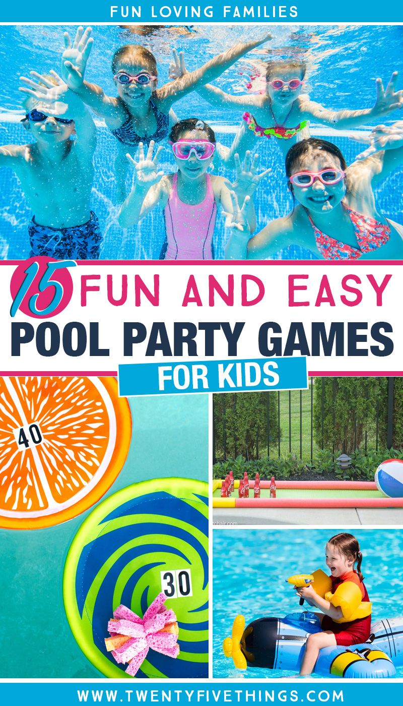 15 Fun Pool Party Games for Kids Pool party games, Pool