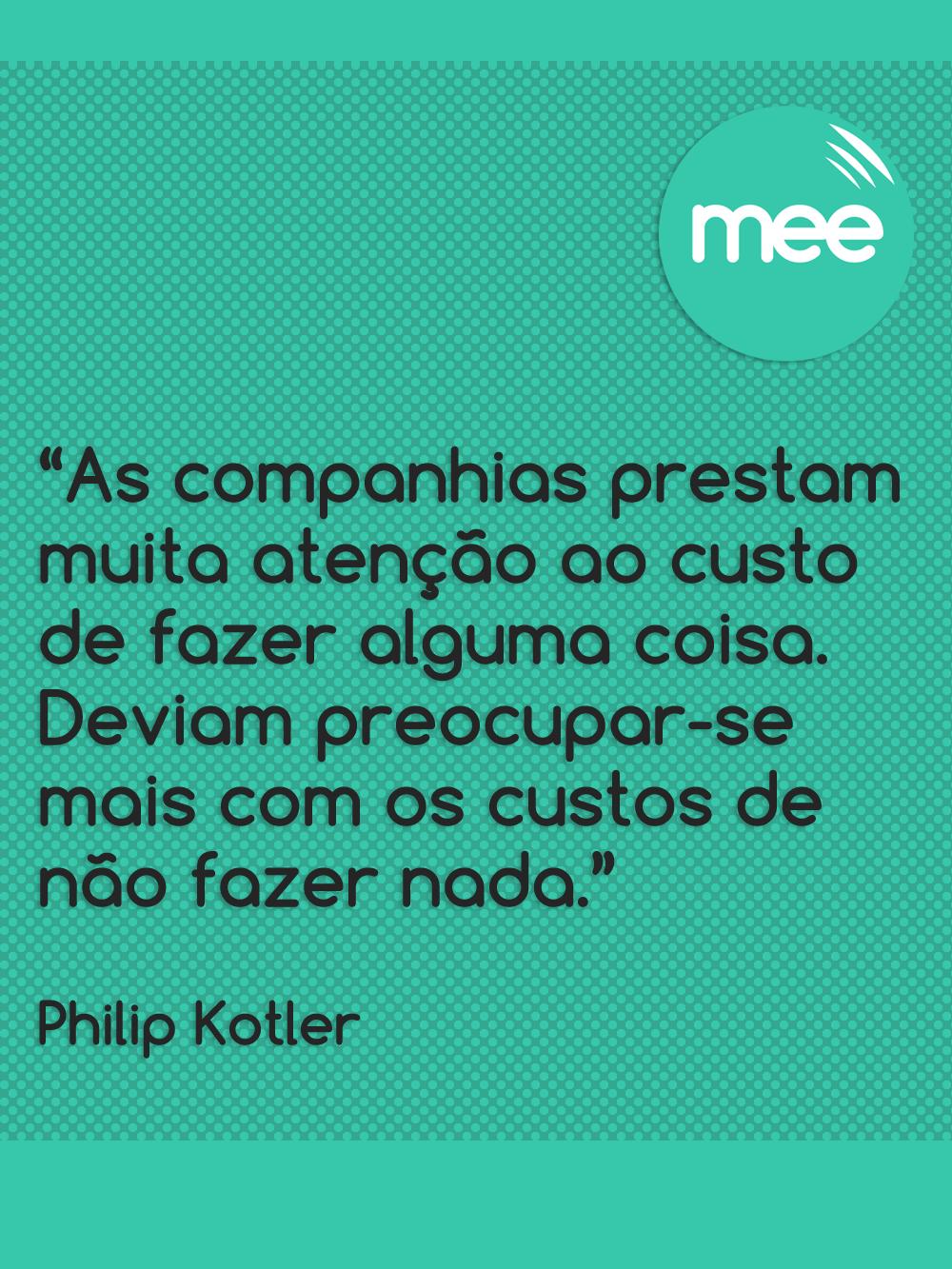 Philip Kotler Citações Frase Motivacional E Pensamentos