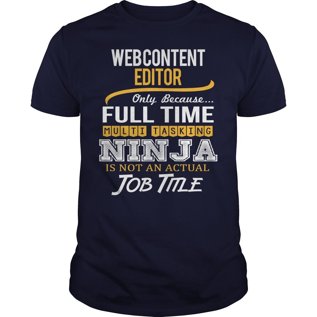 Awesome Tee For Web Content Editor T-Shirts, Hoodies. BUY IT NOW ==► https://www.sunfrog.com/LifeStyle/Awesome-Tee-For-Web-Content-Editor-123347503-Navy-Blue-Guys.html?id=41382