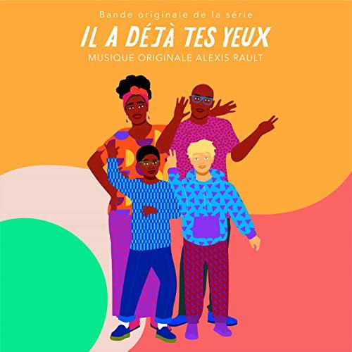 Original Television Soundtrack For The Comedy Series Il A Déjà Tes Yeux 2020 The Music Composed By Alexis Rault Soundtrack Comedy Series Comedy