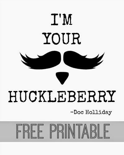 I M Your Huckleberry Free Printable Im Your Huckleberry Christmas Quotes Funny Huckleberry Quotes