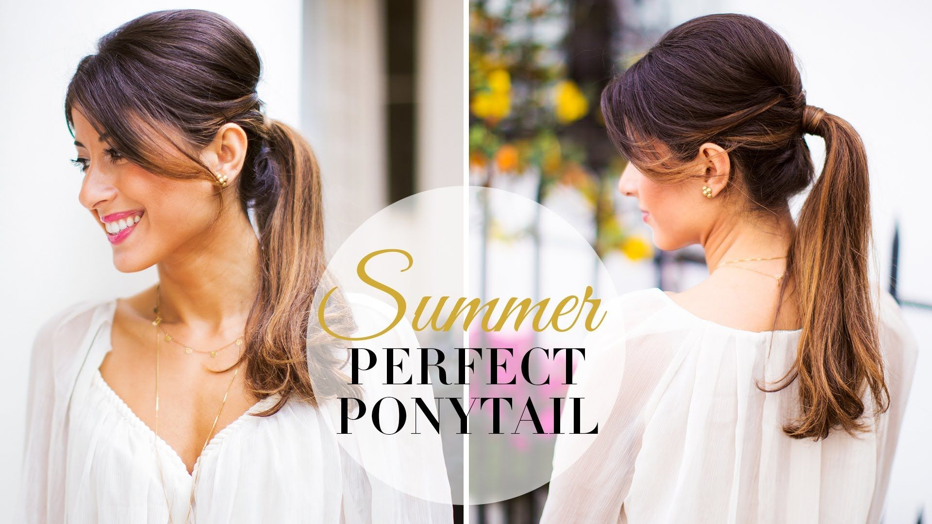 Summer perfect ponytail hair u beauty pinterest perfect