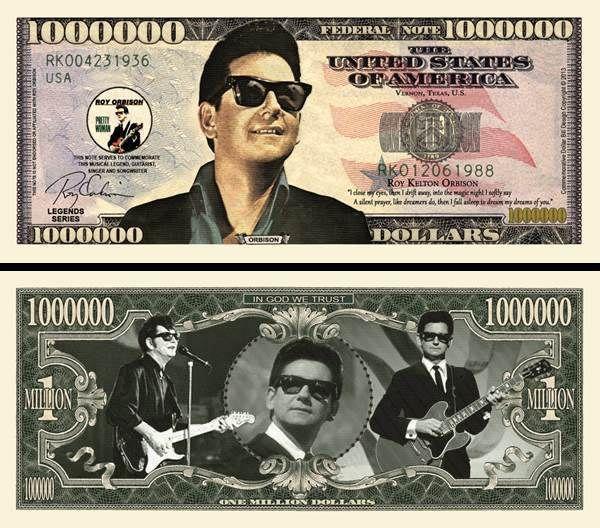 FREE SLEEVE Roy Orbison Million Dollar Bill Fake Play Funny Money Novelty Note