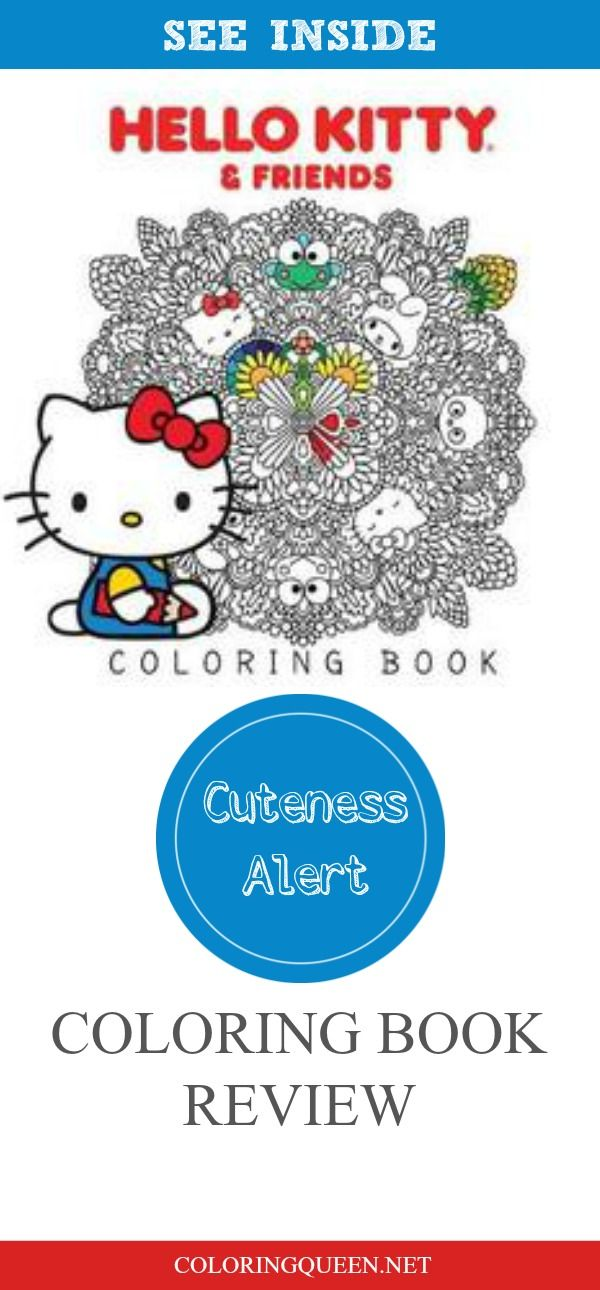 Hello Kitty And Friends Coloring Book Review Coloring Queen Coloring Books Hello Kitty Kitty