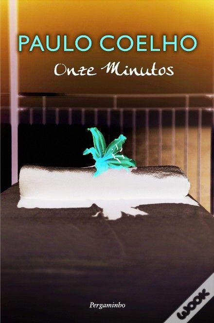 Onze Minutos Paulo Coelho Wook Livro De Cabeceira Livros