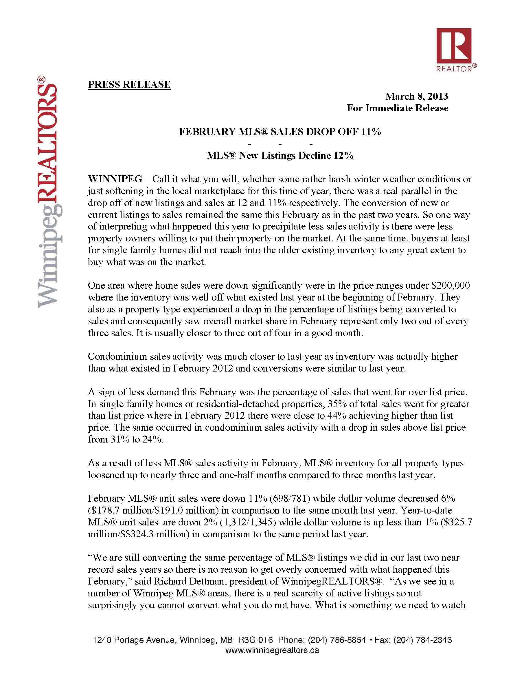 Winnipeg REALTORS® Press Release:  February MLS® Sale Drop Off 11%  http://v2.estatevue.com/platform/kelowna/freisguys/blog.html